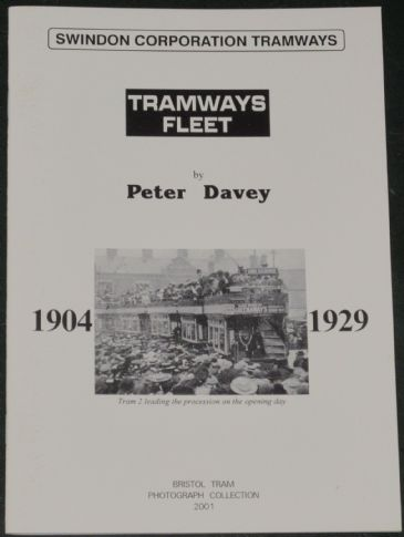 Swindon Corporation Tramways - Tramways Fleet 1904-1929, by Peter Davey